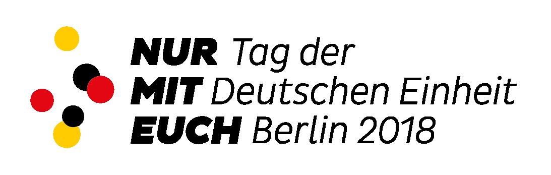 NUR MIT EUCH - Tag der Deutschen Einheit 2018 mit der TINCON