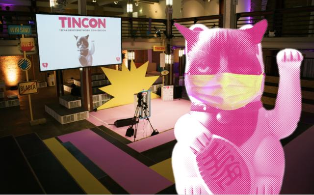 Thumbnail zum Beitrag 'Danke Internet! – TINCON in Zeiten der Pandemie'