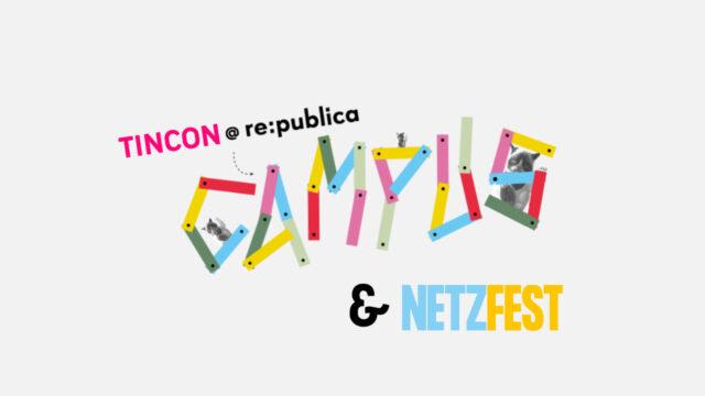 Thumbnail zum Beitrag 'TINCON beim re:publica Campus und der Netzfest-Themenwoche'